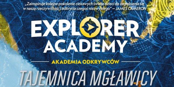 """""""Explorer Academy. Tajemnica Mgławicy"""""""