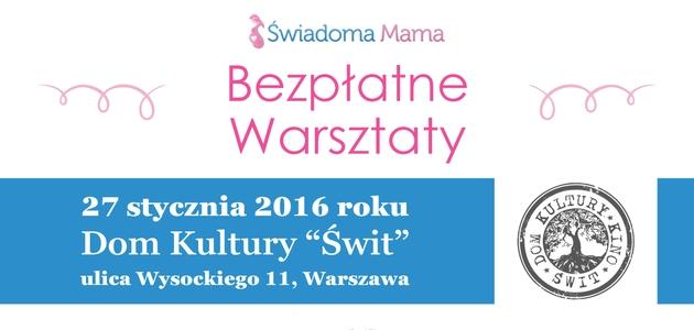 Świadoma mama - Warszawa 27.01.2016 r.