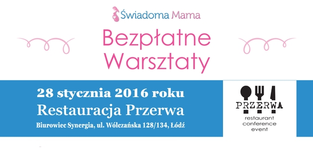Świadoma mama - Łódź 28.01.2016 r.