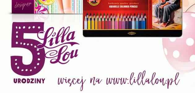 Urodzinowy konkurs marki Lilla Lou