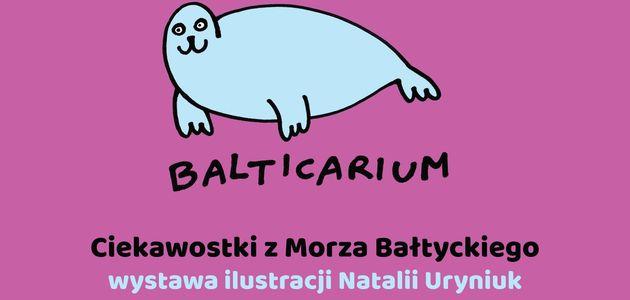 Ciekawostki z Morza Bałtyckiego. Wystawa Balticarium w Akwarium Gdyńskim